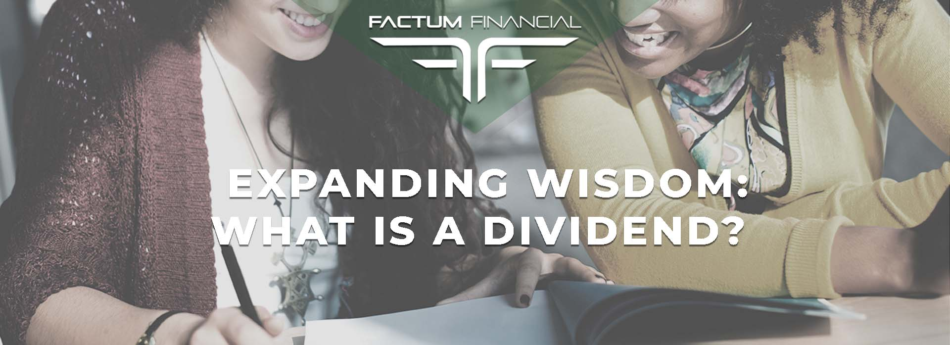 Expanding Wisdom: What Is A Dividend?