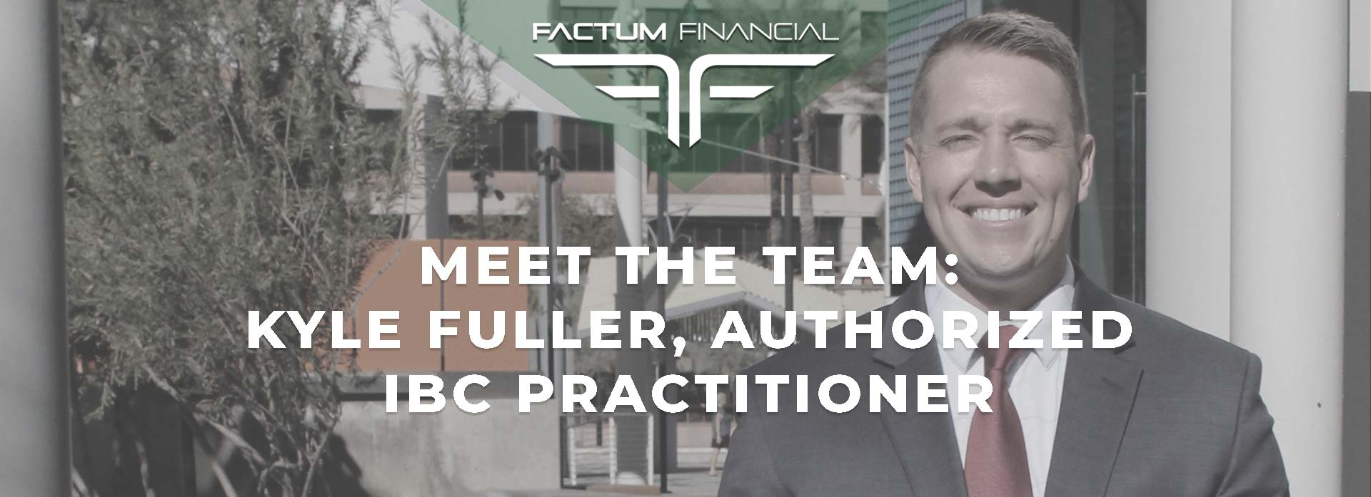 Meet The Team: Kyle Fuller, Authorized IBC Practitioner